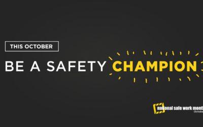 Safe Work Month: In recognition of National Safe Work Month